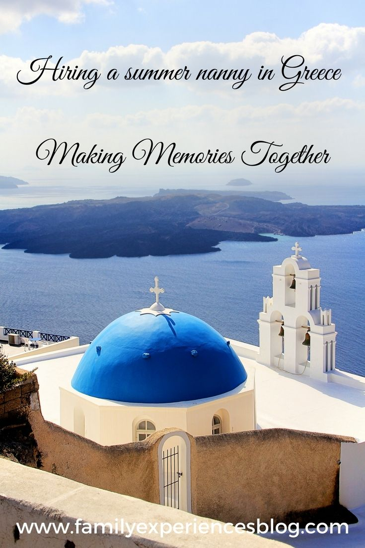 family experiences blog about a holiday nanny in Greece